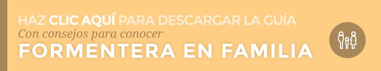 Guía para disfrutar Formentera en familia