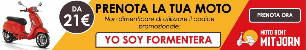 Prenota la tua Moto, Formentera